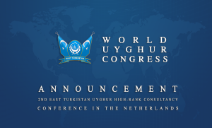 "World Uyghur Congress ""The Second East Turkistan Uyghur High-Rank Consultancy"" Conference in Netherlands 2017 Amsterdam banner-wuc.png banner-wuc"